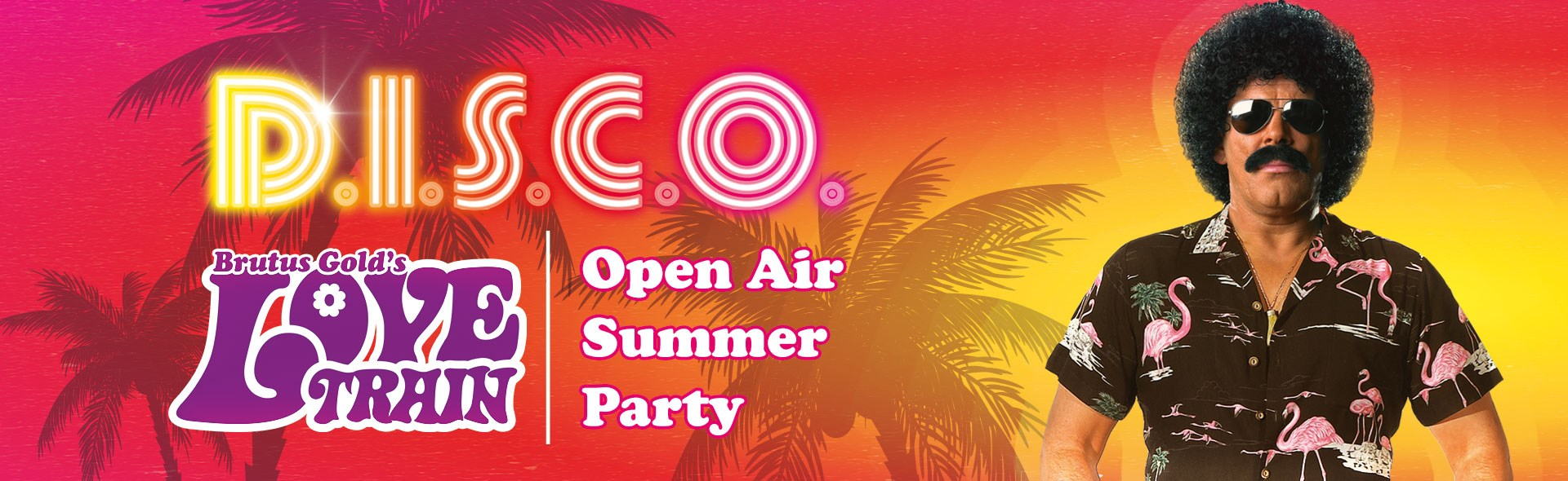 Brutus Gold's Love Train – Open Air Summer Disco Party 2021